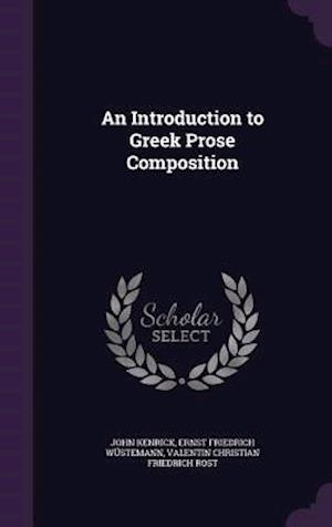 An Introduction to Greek Prose Composition