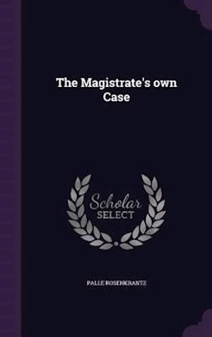 The Magistrate's own Case
