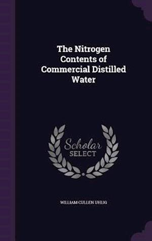 The Nitrogen Contents of Commercial Distilled Water
