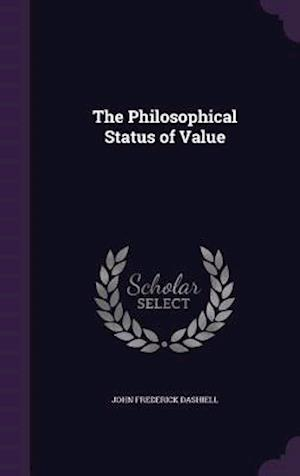 The Philosophical Status of Value