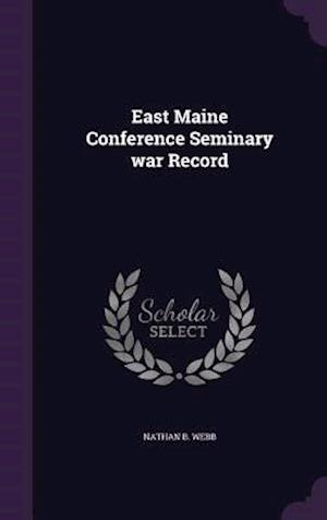 East Maine Conference Seminary war Record