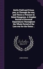 Battle Field and Prison Pen