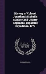 History of Colonel Jonathan Mitchell's Cumberland County Regiment, Bagaduce Expedition, 1779