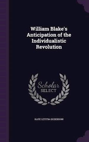 William Blake's Anticipation of the Individualistic Revolution