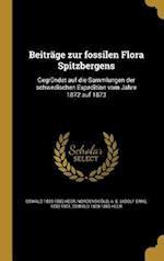 Beitrage Zur Fossilen Flora Spitzbergens af Oswald 1809-1883 Heer