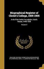 Biographical Register of Christ's College, 1505-1905 af John 1838-1910 Peile
