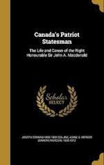 Canada's Patriot Statesman af Joseph Edmund 1855-1892 Collins
