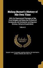 Bishop Burnet's History of His Own Time af Martin Joseph 1755-1854 Routh, Gilbert 1643-1715 Burnet