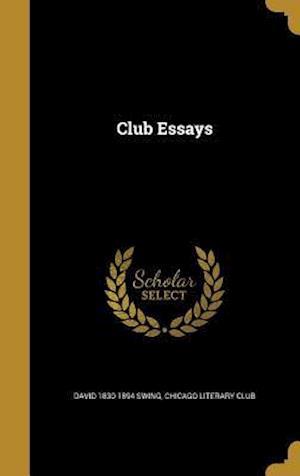Bog, hardback Club Essays af David 1830-1894 Swing