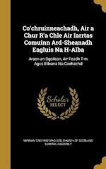 Co'chruinneachadh, Air a Chur R'a Chle Air Iarrtas Comuinn Ard-Sheanadh Eagluis Na H-Alba af Norman 1783-1862 MacLeod
