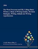 The Word Processor and ESL College Basic Writers