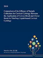 Comparison of the Efficacy of Sample Collection for Cervical Cytology Between the Application of Cervex-Brush and Clover Brush in Thinprep Liquid-Base