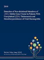 Detection of Non-deletional Mutations of {221} Globin Gene Cluster in Patients With Unexplained {221} Thalassaemia and Hereditarypersistence of Fetal
