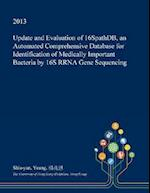 Update and Evaluation of 16spathdb, an Automated Comprehensive Database for Identification of Medically Important Bacteria by 16s Rrna Gene Sequencing