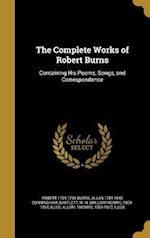 The Complete Works of Robert Burns