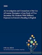 An Investigation and Comparison of the Use of Learner Strategies