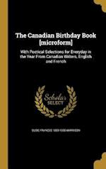 The Canadian Birthday Book [Microform] af Susie Frances 1859-1935 Harrison