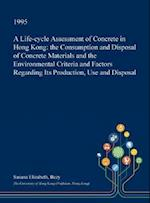 A Life-Cycle Assessment of Concrete in Hong Kong