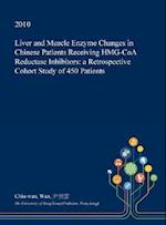 Liver and Muscle Enzyme Changes in Chinese Patients Receiving Hmg-Coa Reductase Inhibitors