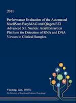 Performance Evaluation of the Automated Nuclisens Easymag and Qiagen Ez1 Advanced XL Nucleic Acid Extraction Platform for Detection of RNA and DNA Vir