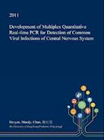 Development of Multiplex Quantitative Real-Time PCR for Detection of Common Viral Infections of Central Nervous System