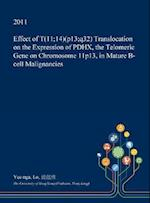 Effect of T(11;14)(p13;q32) Translocation on the Expression of PDHX, the Telomeric Gene on Chromosome 11p13, in Mature B-cell Malignancies
