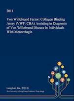 Von Willebrand Factor: Collagen Binding Assay (VWF: CBA) Assisting in Diagnosis of Von Willebrand Disease in Individuals With Menorrhagia
