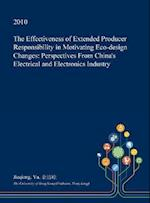 The Effectiveness of Extended Producer Responsibility in Motivating Eco-Design Changes