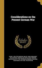 Considerations on the Present German War af Israel 1708-1787 Mauduit