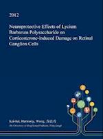 Neuroprotective Effects of Lycium Barbarum Polysaccharide on Corticosterone-induced Damage on Retinal Ganglion Cells