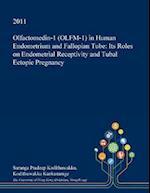 Olfactomedin-1 (Olfm-1) in Human Endometrium and Fallopian Tube