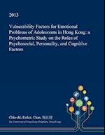 Vulnerability Factors for Emotional Problems of Adolescents in Hong Kong