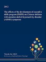The Effects of the Development of Executive Skills Program (DOES) on Chinese Children With Attention-deficit/hyperactivity Disorder (ADHD) Symptoms