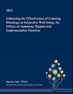 Enhancing the Effectiveness of Counting Blessings on Subjective Well-Being
