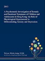 A Psychometric Investigation of Somatic and Emotional Symptoms of Children and Adolescents in Hong Kong