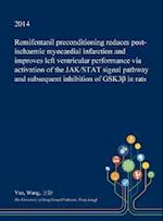 Remifentanil Preconditioning Reduces Post-ischaemic Myocardial Infarction and Improves Left Ventricular Performance via Activation of the JAK/STAT Sig