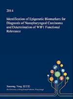 Identification of Epigenetic Biomarkers for Diagnosis of Nasopharyngeal Carcinoma and Determination of Wif1 Functional Relevance
