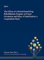 The Effects of a School-Based Drug Rehabilitation Program on Future Orientation and Delay of Gratification