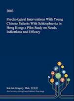 Psychological Interventions with Young Chinese Patients with Schizophrenia in Hong Kong