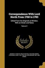 Correspondence with Lord North from 1768 to 1783 af William Bodham 1807-1882 Donne