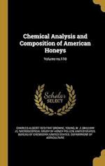 Chemical Analysis and Composition of American Honeys; Volume No.110 af Charles Albert 1870-1947 Browne