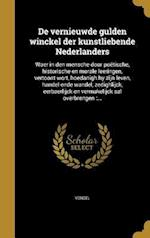de Vernieuwde Gulden Winckel Der Kunstliebende Nederlanders af Gerard De 1509-1591 Jode