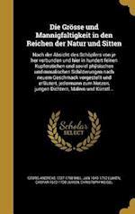 Die Grosse Und Mannigfaltigkeit in Den Reichen Der Natur Und Sitten af Caspar 1672-1708 Luiken, Jan 1649-1712 Luiken, Georg Andreas 1727-1798 Will