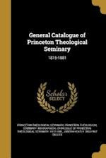 General Catalogue of Princeton Theological Seminary af Joseph Heatly 1853-1937 Dulles