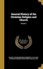 General History of the Christian Religion and Church; Volume 1 af August 1789-1850 Neander