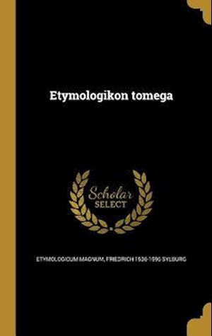 Bog, hardback Etymologikon Tomega af Friedrich 1536-1596 Sylburg