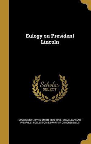 Bog, hardback Eulogy on President Lincoln