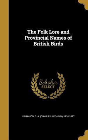 Bog, hardback The Folk Lore and Provincial Names of British Birds