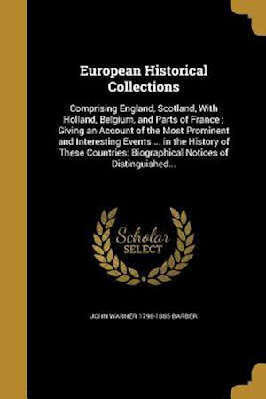 Bog, paperback European Historical Collections af John Warner 1798-1885 Barber