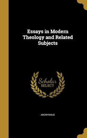 Bog, hardback Essays in Modern Theology and Related Subjects
